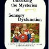 Unlock Mysteries of Sensory Dysfunction, Anderson & Emmons