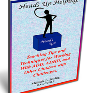 Heads Up Helping! Ebook By Melinda Boring