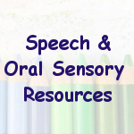 Speech and Oral Sensory